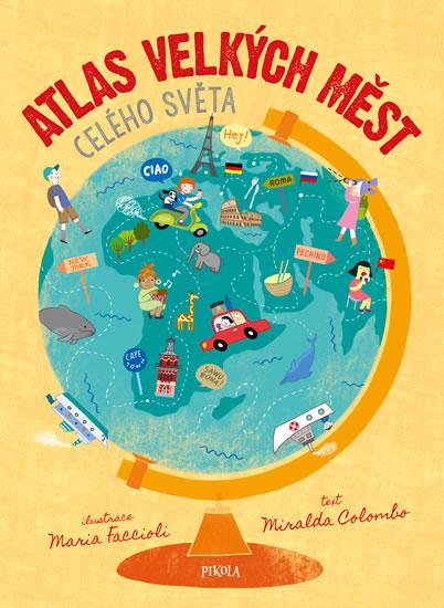 Atlas velkých měst celého světa