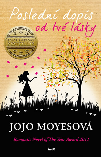 Jojo Moyesová - Poslední dopis od tvé lásky