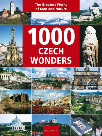 1000 Czech Wonders - Soukup Vladimír, David Petr, Thoma Zdeněk