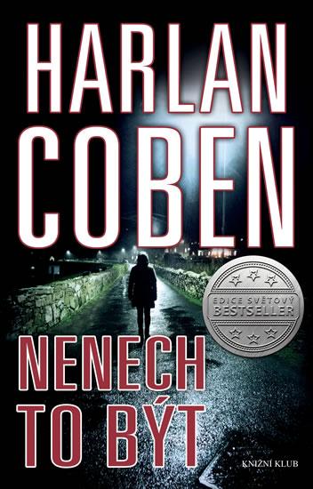 Harlan Coben - Nenech to být