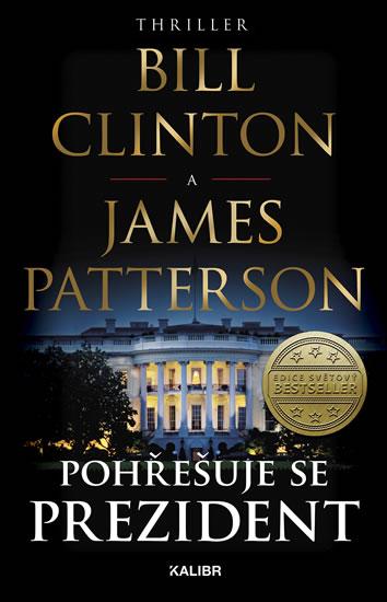 Clinton Bill, Patterson James  - Pohřešuje se prezident