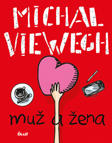Muž a žena - Viewegh Michal