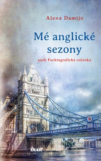 Mé anglické sezony - Damijo Alena