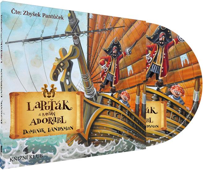 Lapuťák a kapitán Adorabl - audioknihovna