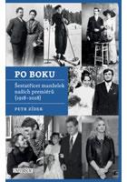 Detail titulu Po boku - Šestatřicet manželek našich premiérů (1918-2018)