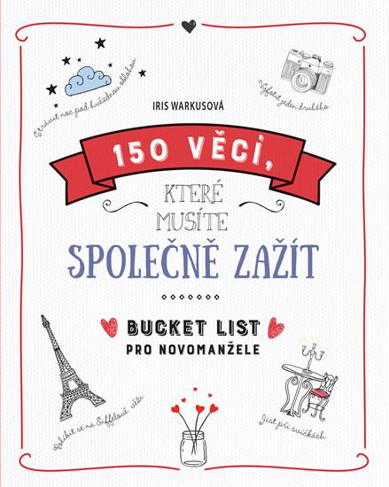 150 věcí, které musíte společně zažít - Bucket list pro novomanžele