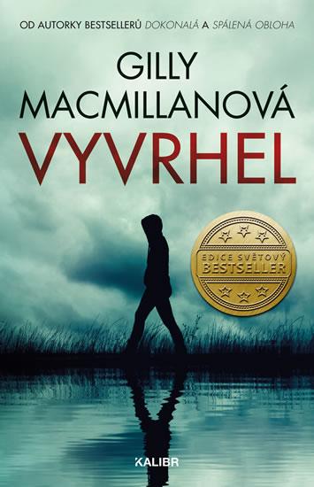 Gilly Macmillanová - Vyvrhel