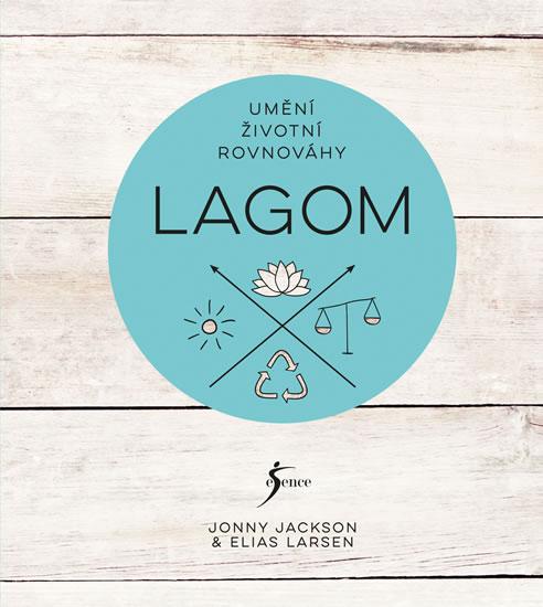 Lagom - Umění životní rovnováhy