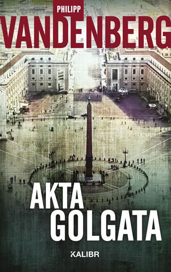 AKTA GOLGATA - 3. VYDÁNÍ