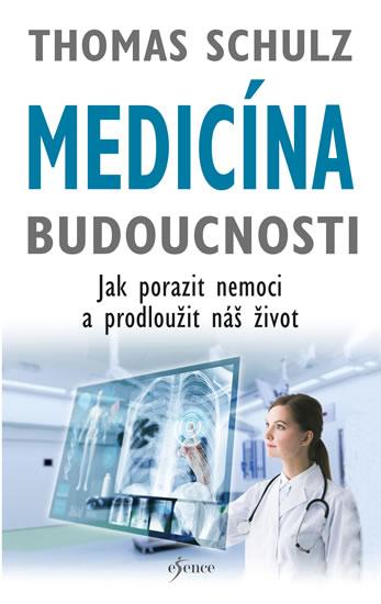 Medicína budoucnosti