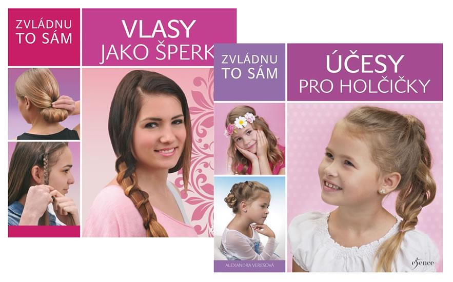 Komplet Zvládnu to sám: Vlasy jako šperk + Zvládnu to sám: Účesy pro holčičky