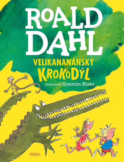 Velikananánský krokodýl - Dahl Roald
