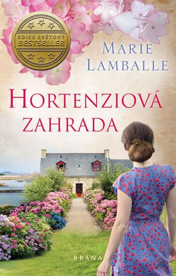Marie Lamballe - Hortenziová zahrada