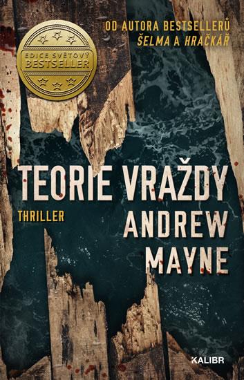 Andrew Mayne - Teorie vraždy