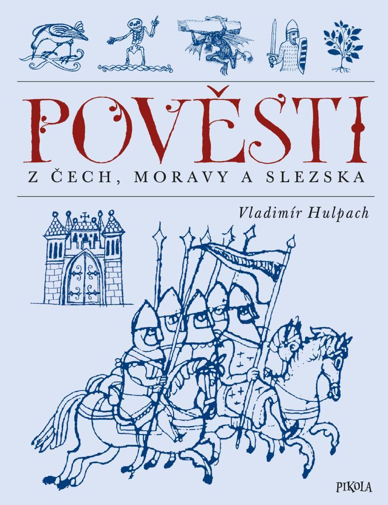 Pověsti z Čech, Moravy a Slezska