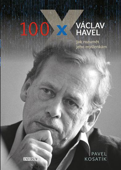 100 x Václav Havel - Kosatík Pavel