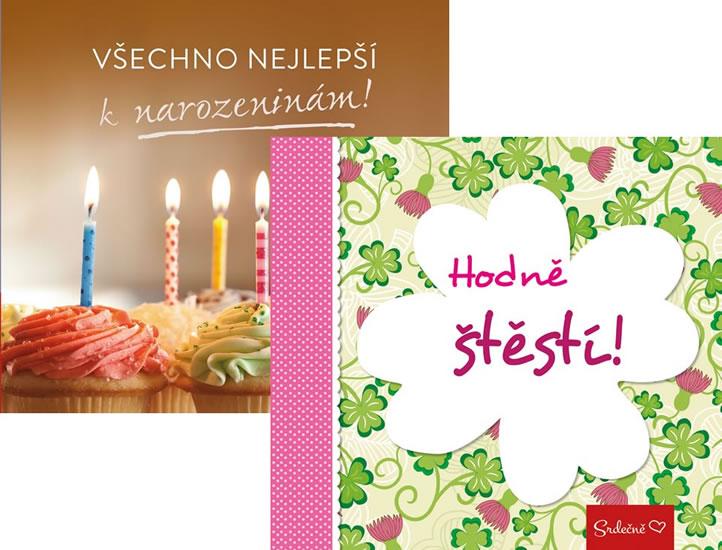 Komplety Srdečně: Všechno nejlepší k narozeninám! + Srdečně: Hodně štěstí!