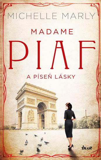 Madame Piaf a píseň lásky
