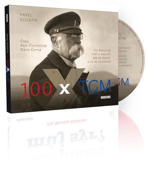 100 x TGM - audioknihovna - Kosatík Pavel