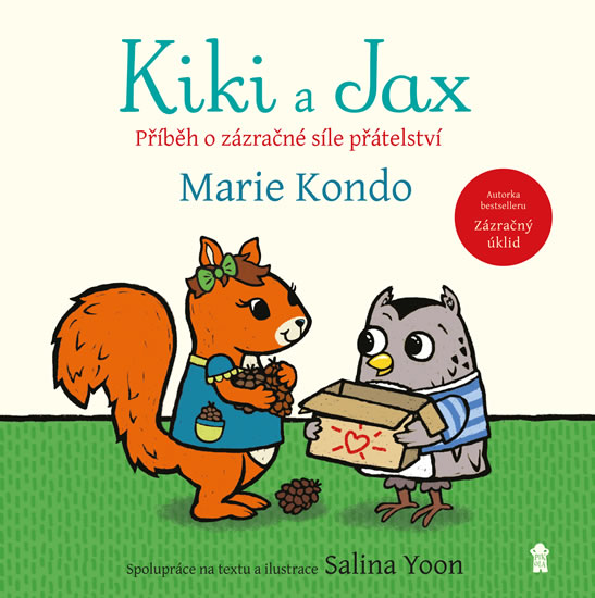 Kiki a Jax - Příběh o zázračné síle přátelství