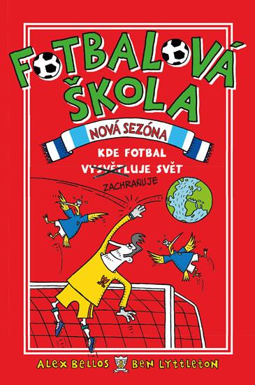 Fotbalová škola 2: Kde fotbal zachraňuje svět