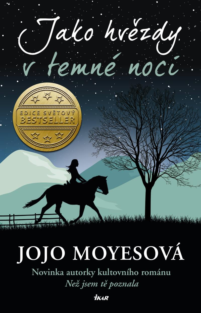 Moyesová Jojo - Jako hvězdy v temné noci