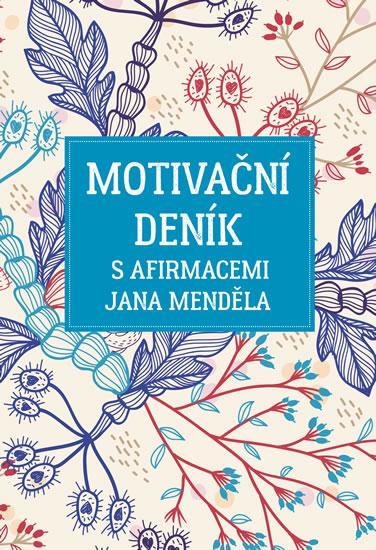 Motivační deník s afirmacemi Jana Menděla