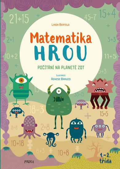 Matematika hrou 5: 1.–2. třída. Počítání na planetě Zot