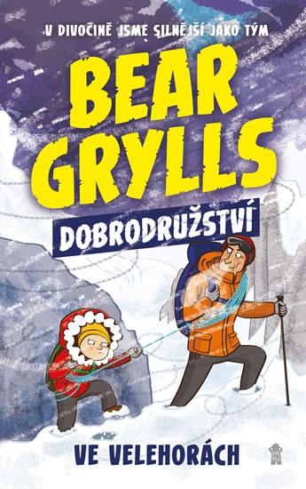 Bear Grylls 1: Dobrodružství ve velehorách