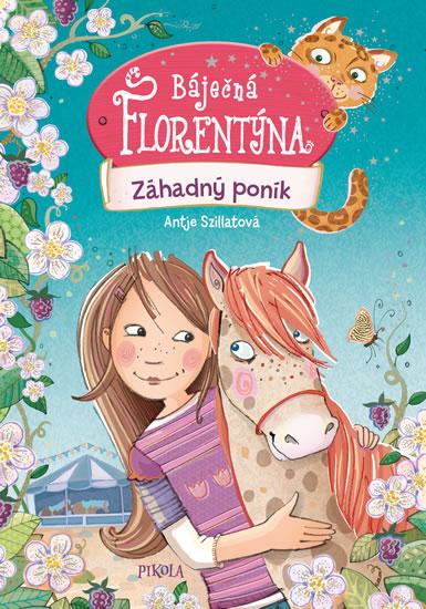 Báječná Florentýna 2: Záhadný poník