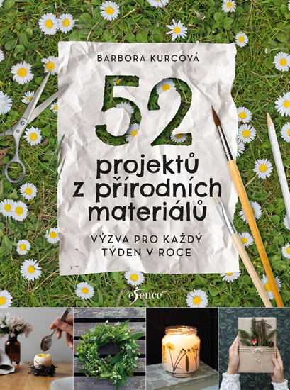 52 projektů z přírodních materiálů
