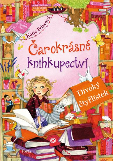 Čarokrásné knihkupectví 4: Divoký čtyřlístek
