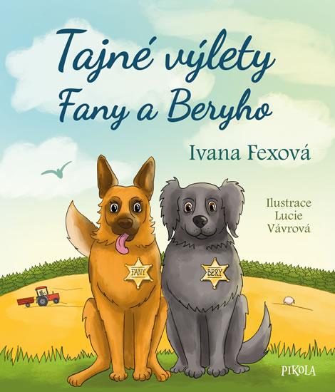 Tajné výlety Fany a Beryho