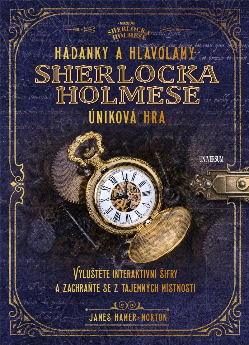 HÁDANKY A HLAVOLAMY SHERLOCKA HOLMESE ÚNIKOVÁ HRA