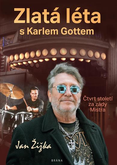 Zlatá léta s Karlem Gottem - Čtvrt století za zády Mistra