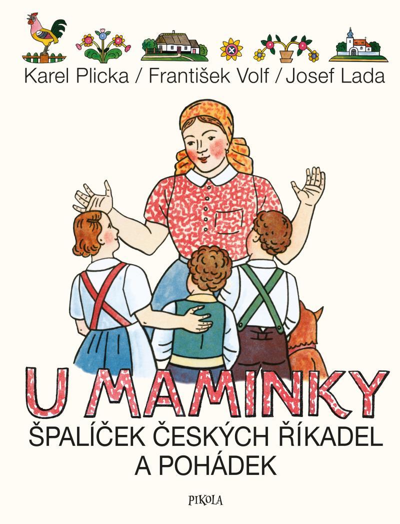U maminky: Špalíček českých říkadel a pohádek