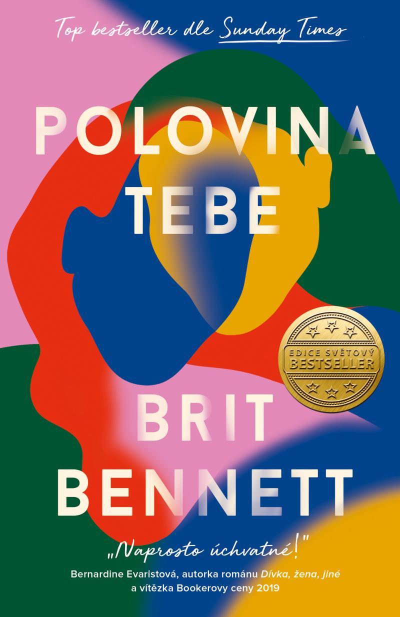 Bennett Brit - Polovina tebe