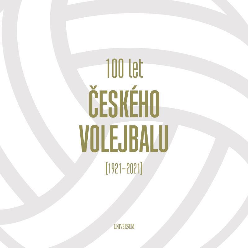 100 LET ČESKÉHO VOLEJBALU (1921-2021)