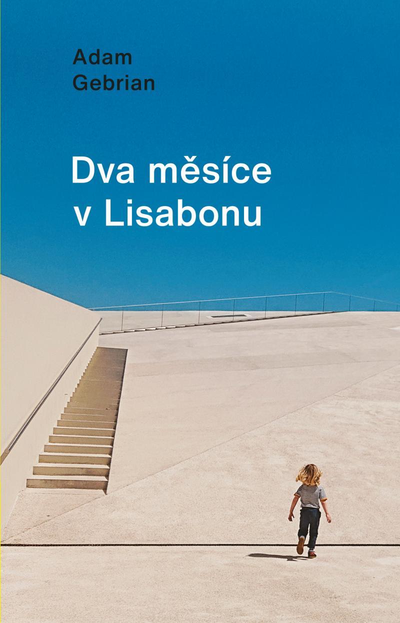 Dva měsíce v Lisabonu