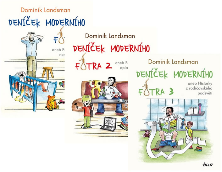 Komplet Deníček moderního fotra + Deníček moderního fotra 2 + Deníček moderního fotra 3