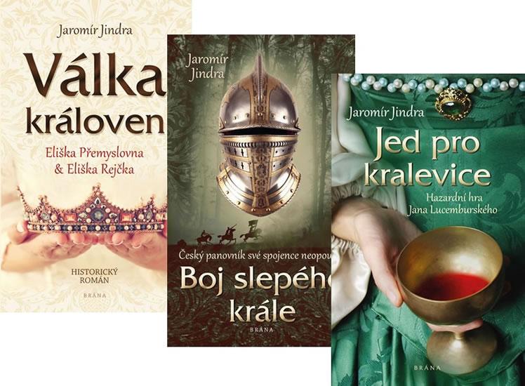 Komplet Jed pro kralevice + Válka královen - Eliška Přemyslovna a Eliška Rejčka + Boj slepého krále