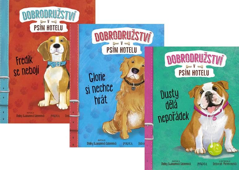 Komplet Dobrodružství v psím hotelu 3: Dusty dělá nepořádek + Dobrodružství v psím hotelu 2: Glorie si nechce hrát + Dobrodružství v psím hotelu 1: Fredík se nebojí