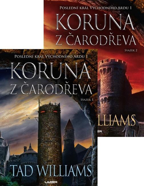 Komplet Poslední král Východního Ardu 1:Koruna z čarodřeva - 1. kniha + 2. kniha