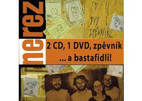 Nerez - ... a bastafidli! 2CD+DVD