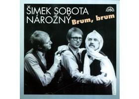 Brum, brum - Šimek,Sobota,Nárožný - CD
