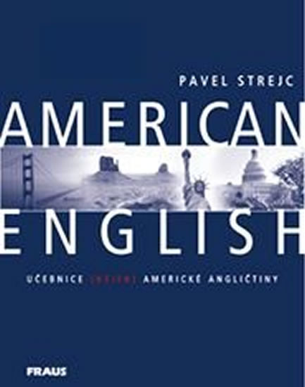 AMERICAN ENGLISH NEJEN AMERICKÁ ANGLIČTINA UČ