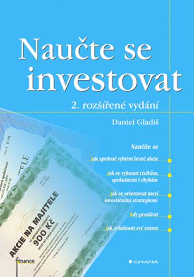NAUČTE SE INVESTOVAT (2., ROZŠ. VYD.) FIPR