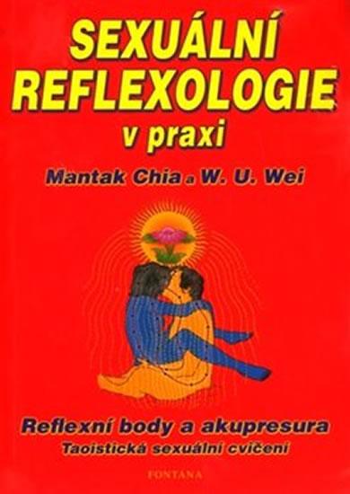 Sexuální reflexologie v praxi - Reflexní body a akupresura, Taoistická sexuální cvičení - Chia Mantak