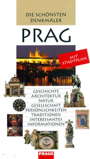 PRAG DIE SCHONSTEN DENKMALER