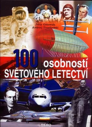 100 osobností světového letectví - Gotowala,Przedpelski